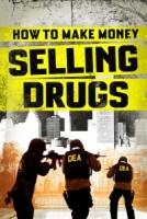how to make money selling drugs - matthew cooke