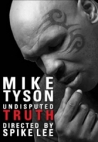 mike tyson; undisputed truth - spike lee