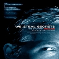 we steal secrets; the story of wikileaks - alex gibney