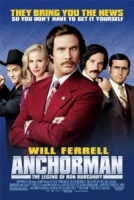 anchorman; the legend of ron burgundy - adam mckay