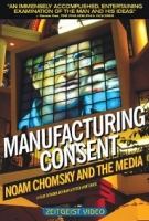 manufacturing consent; noam chomsky and the media - mark achbar ve peter wintonick