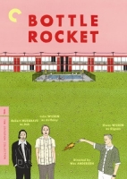 bottle rocket - wes anderson