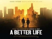 a better life - chris weitz