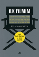 ilk filmim - stephen lowenstein