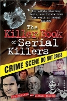 the killer book of serial killers - tom philbin ve mike philbin
