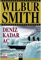 deniz kadar aç - wilbur smith