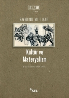 kültür ve materyalizm - raymond williams