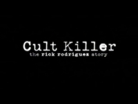 cult killer the story of rick rodriguez - nick godwin