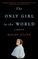 the only girl in the world - maude julien