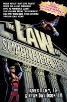 the law of superheroes - james daily j.d., ryan davidson j.d
