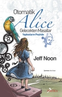 otomatik alice - jeff noon