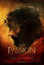 the passion of the christ - mel gibson