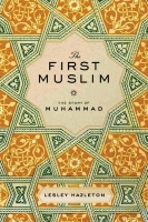 the first muslim - lesley hazleton
